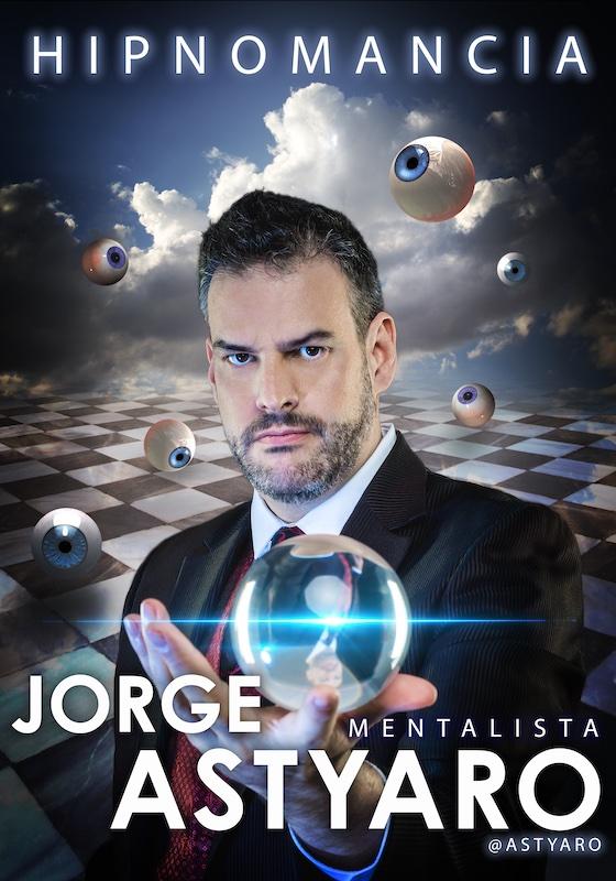 Cartel Show de Jorge Astyaro Hipnomancia 560x800